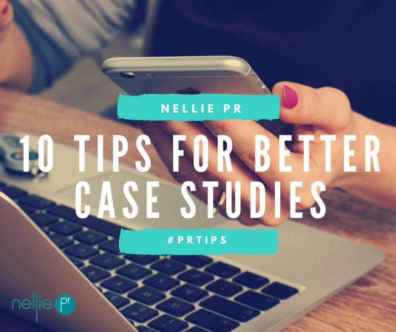 Top 10 Tips for Writing Better Case Studies