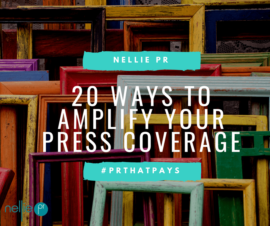 20 Ways to Amplify your Press Coverage